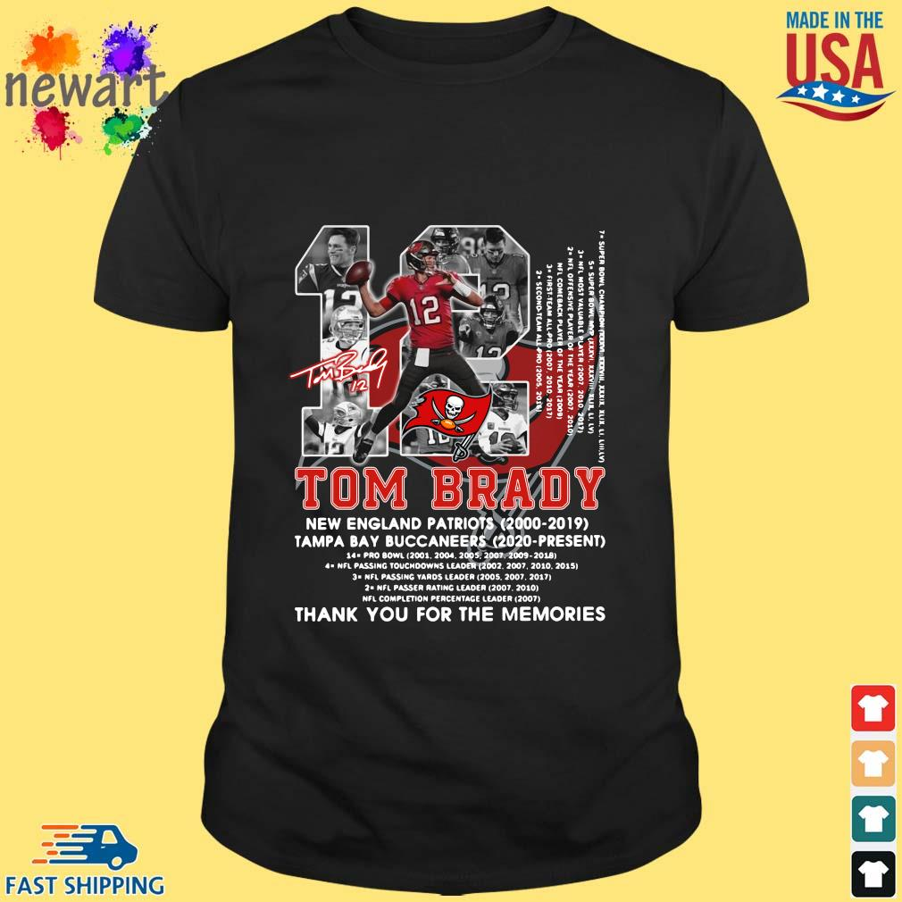 12 Tom Brady New England Patriots 2000-2019 Tampa Bay Buccaneers 2020-present thank you for the memories signature shirt