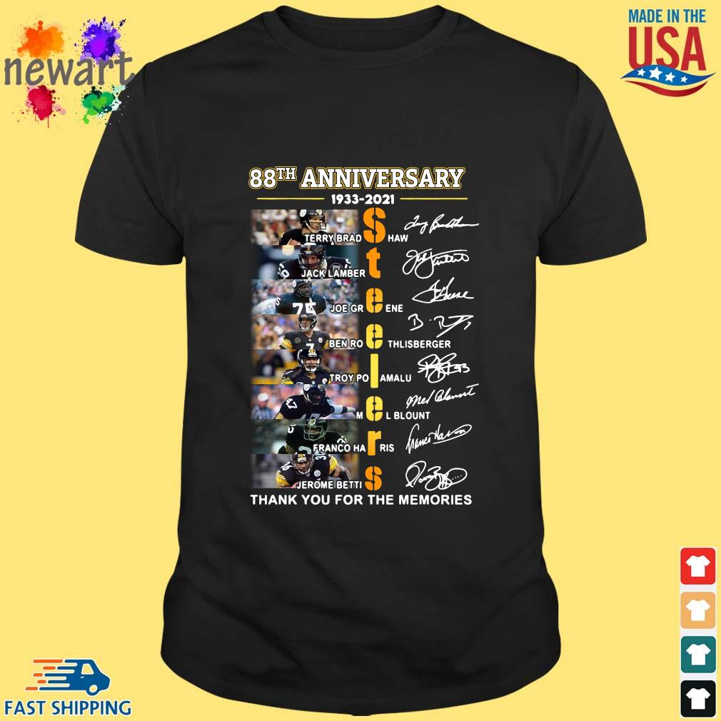 88th anniversary 1933-02021 Pittsburgh Steelers thank you for the memories signatures shirt