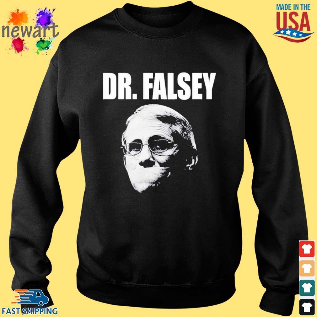 Anthony Fauci Dr Falsey Face Mask Shirt Sweater den