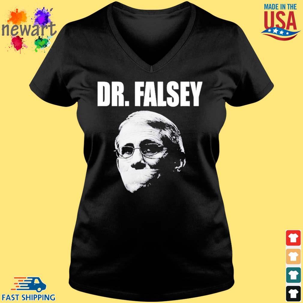 Anthony Fauci Dr Falsey Face Mask Shirt Vneck den