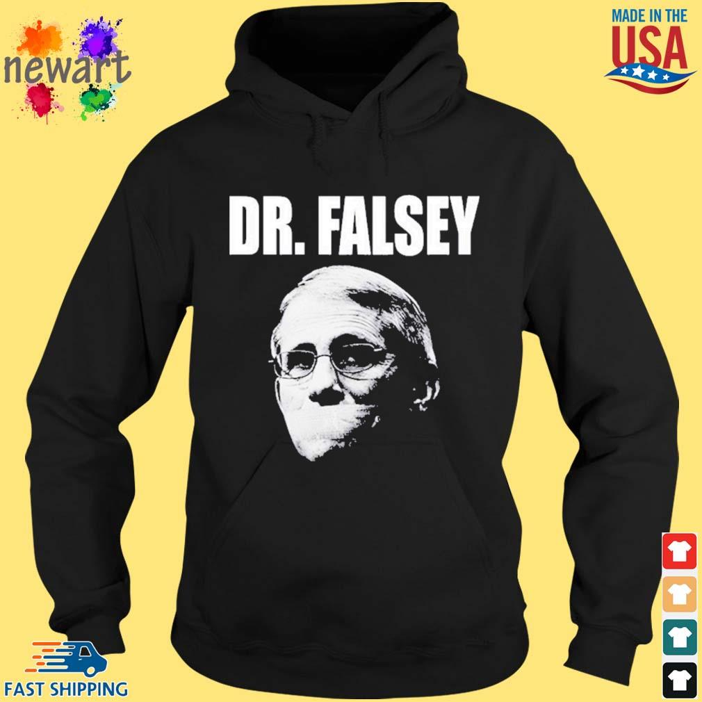 Anthony Fauci Dr Falsey Face Mask Shirt hoodie den
