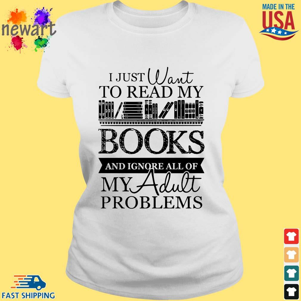 I just want to read my books and ignore all of my adult problems ladies trang