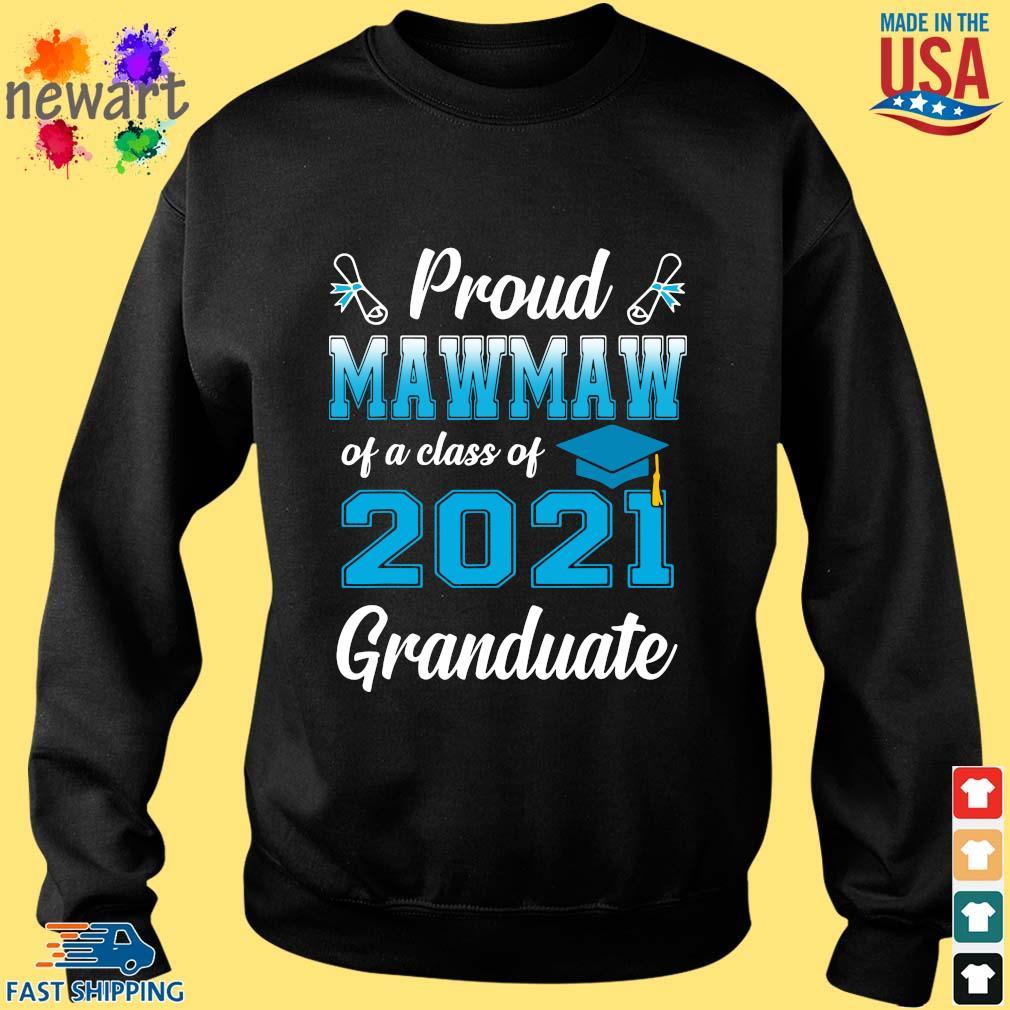 Proud mawmaw of a class of 2021 granduate s Sweater den