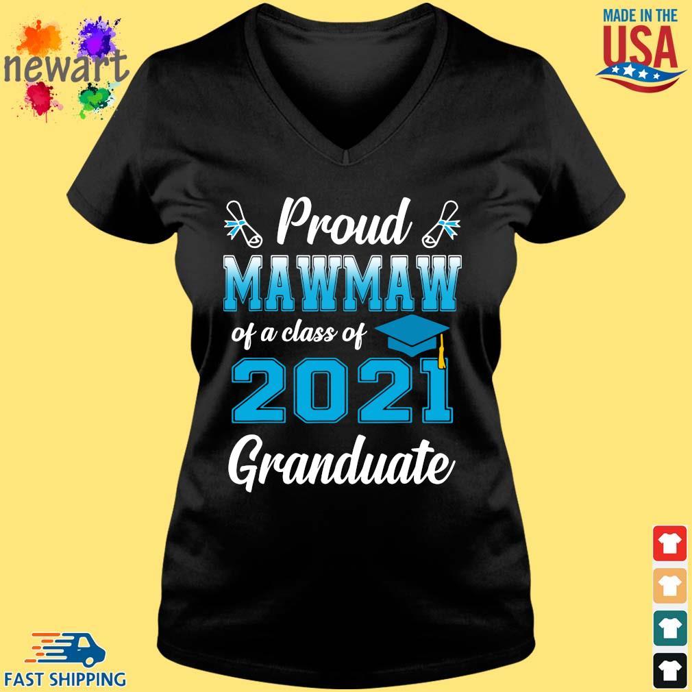 Proud mawmaw of a class of 2021 granduate s Vneck den