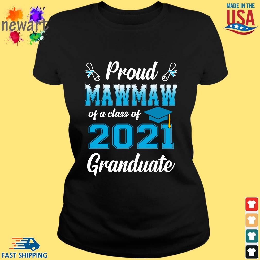 Proud mawmaw of a class of 2021 granduate s ladies den