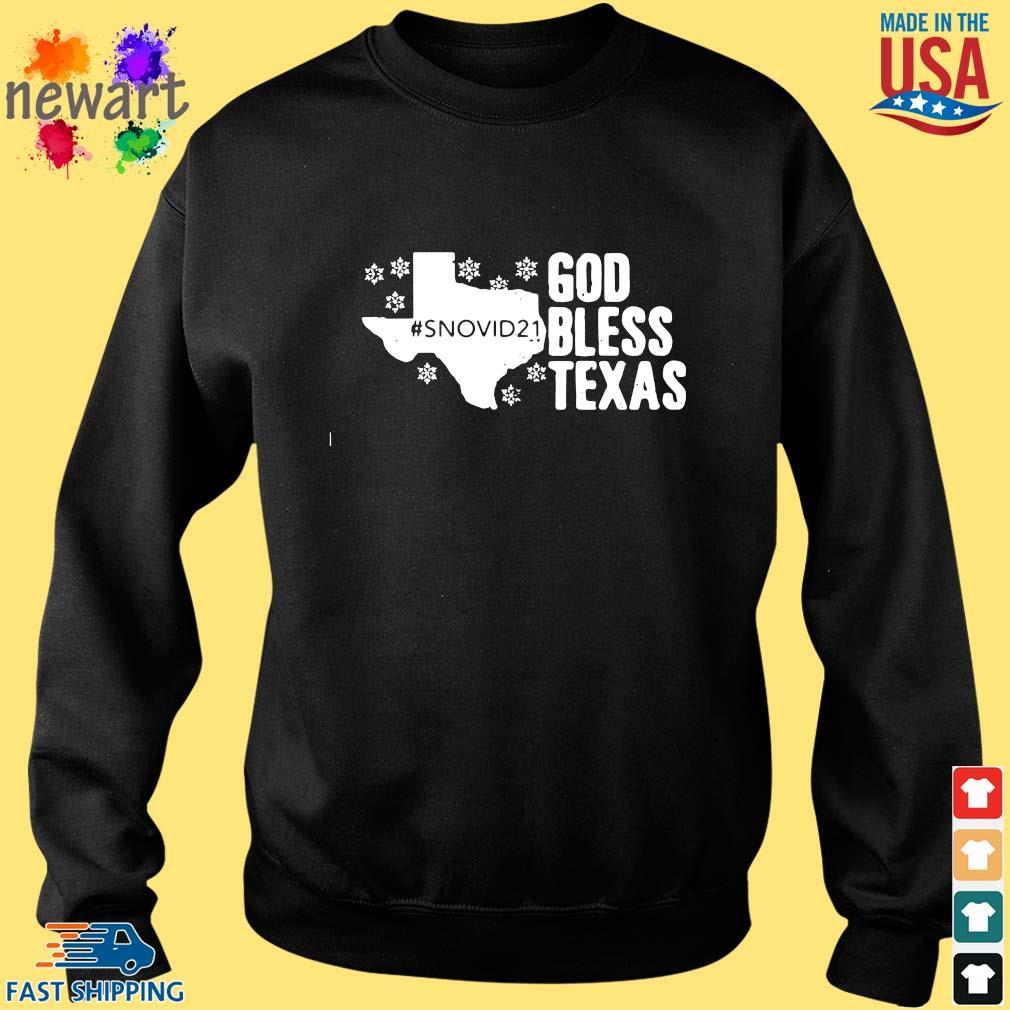 #Snovid21 god bless Texas s Sweater den