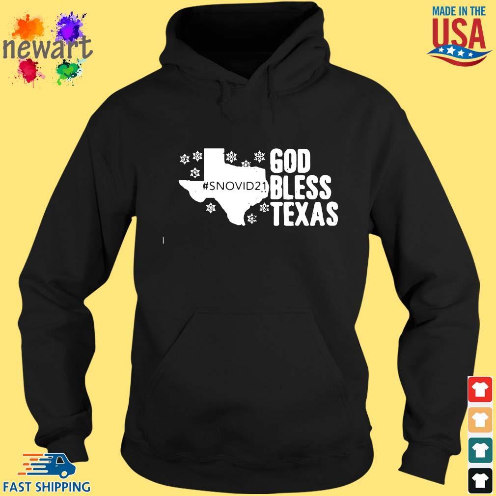 #Snovid21 god bless Texas s hoodie den