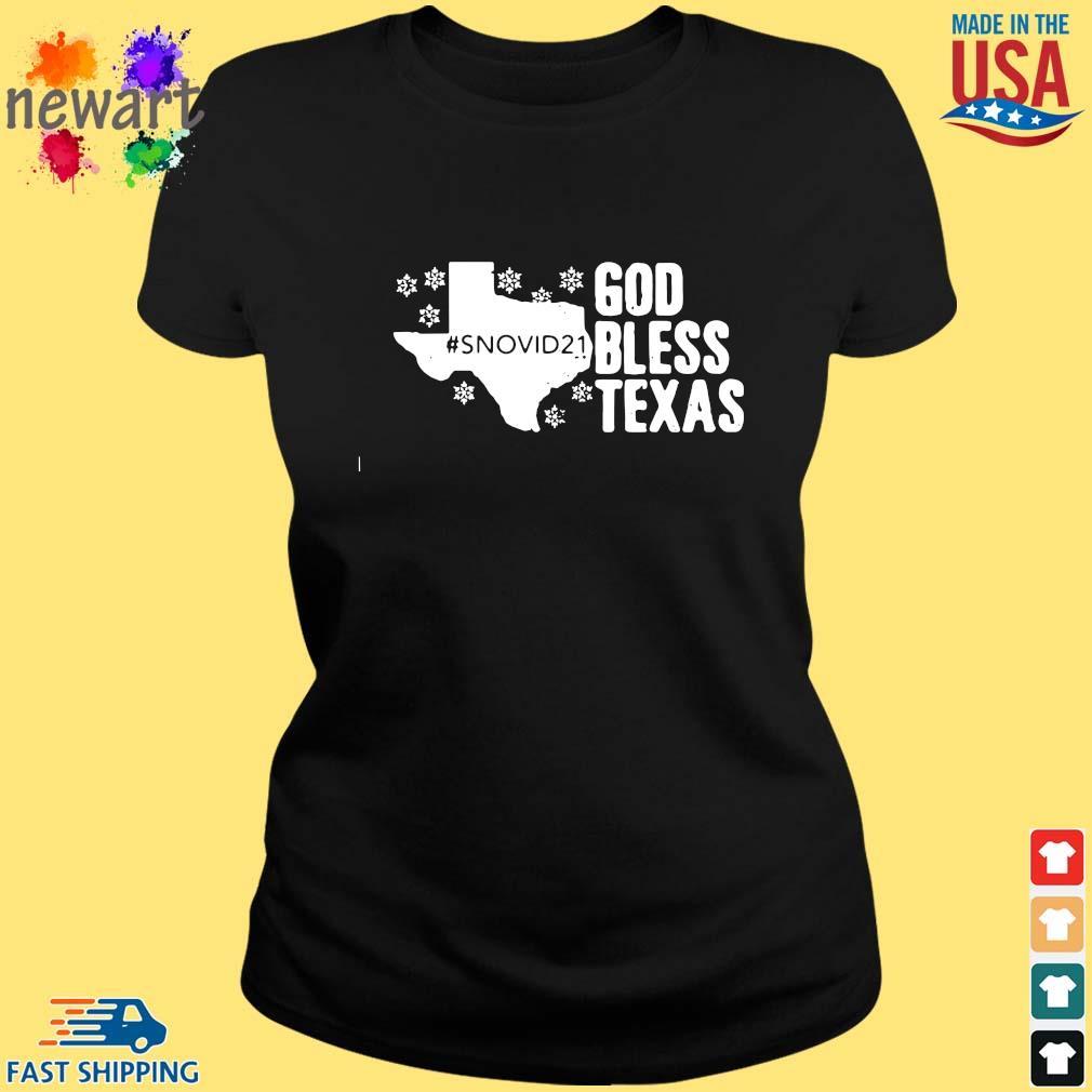 #Snovid21 god bless Texas s ladies den