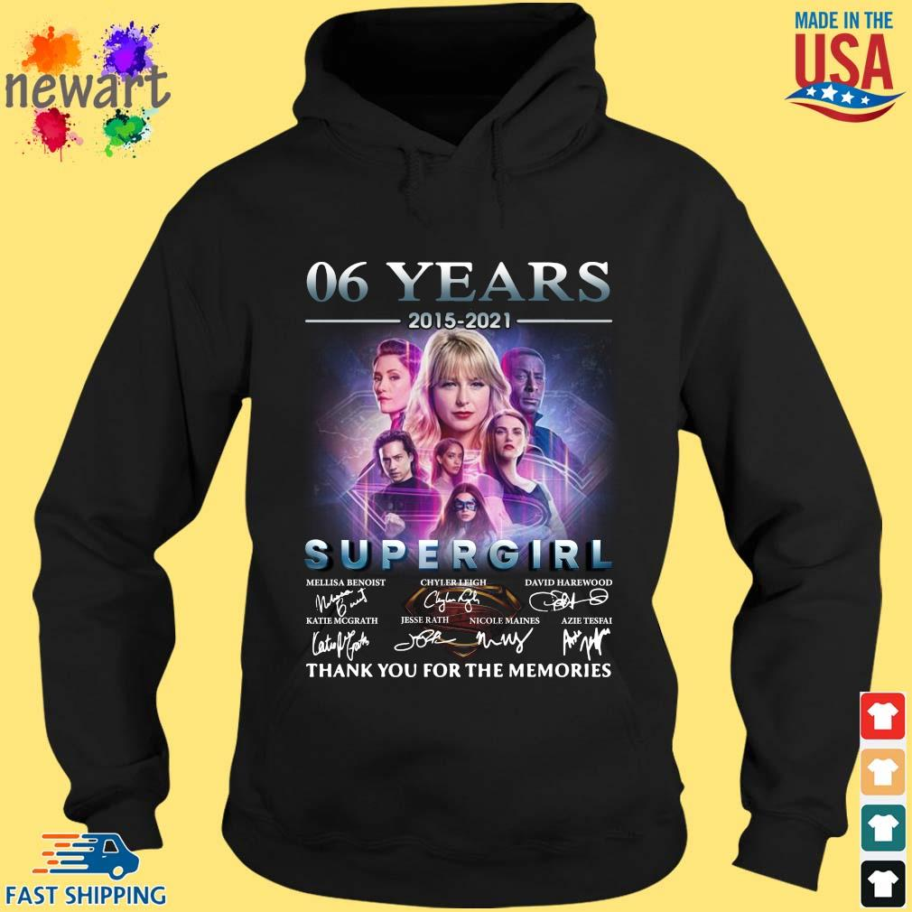 06 Years 2015 2021 Supergirl Thank You For The Memories Signatures Shirt hoodie den