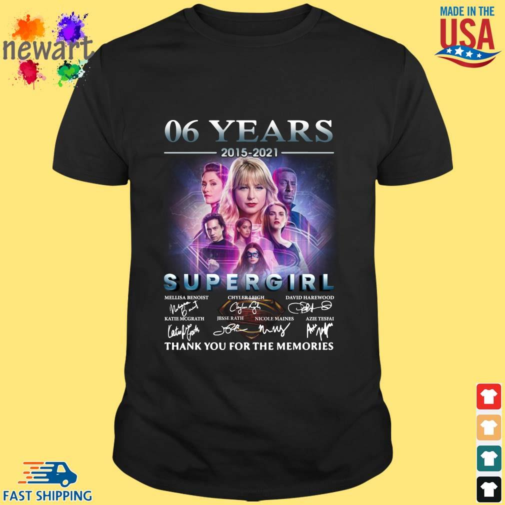 06 Years 2015 2021 Supergirl Thank You For The Memories Signatures Shirt