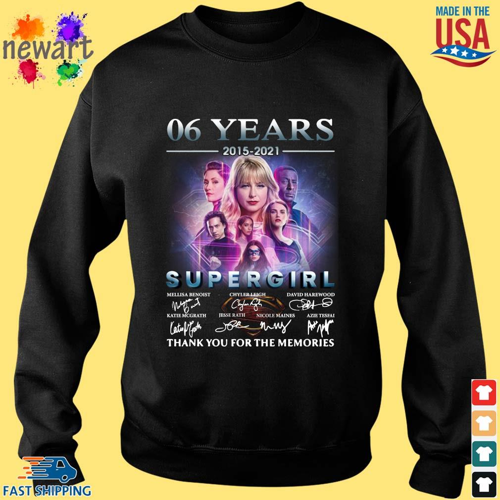 06 Years 2015 2021 Supergirl Thank You For The Memories Signatures Shirt Sweater den