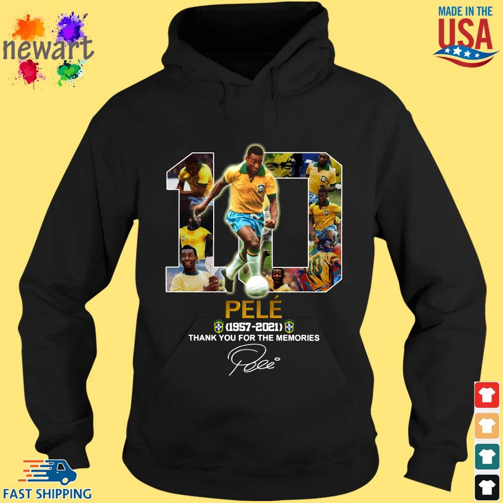 10 Pele 1957-2021 thank you for the memories signature hoodie den