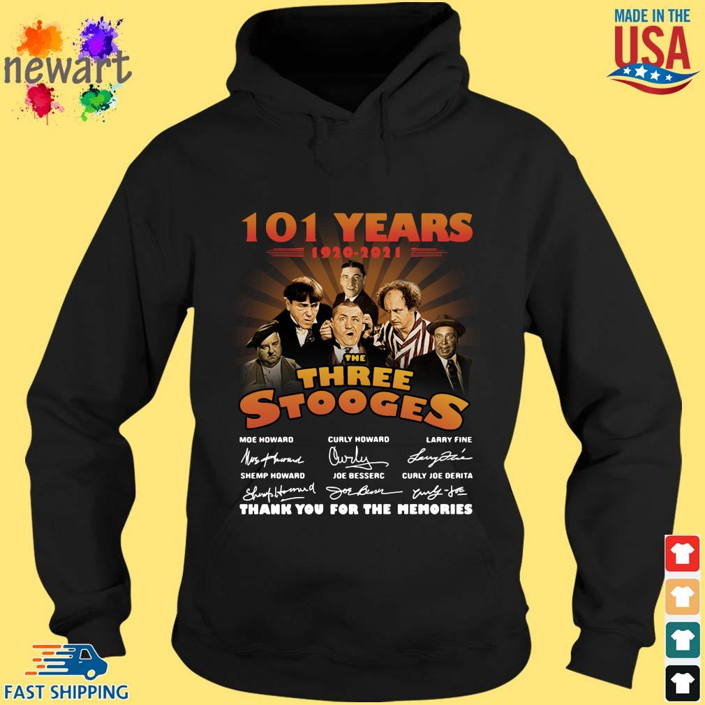101 Years 1920 2021 The Three Stooges Thank You The Memories Signatures Shirt hoodie den