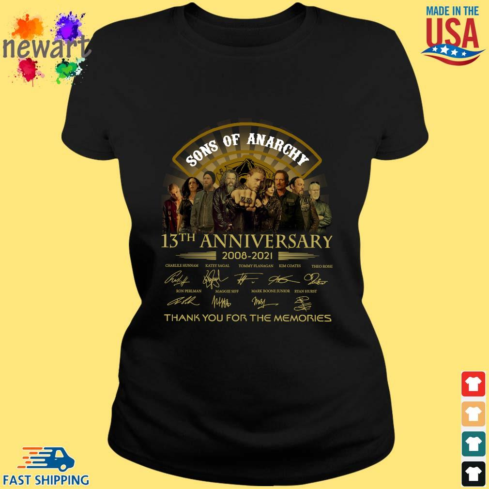 13th Anniversary 2008-2021 Sons Of Anarchy Thank You For The Memories Signatures Shirt ladies den