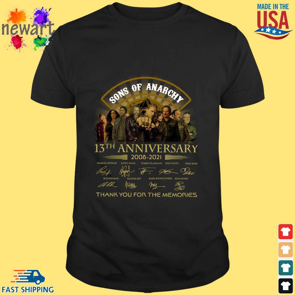 13th Anniversary 2008-2021 Sons Of Anarchy Thank You For The Memories Signatures Shirt