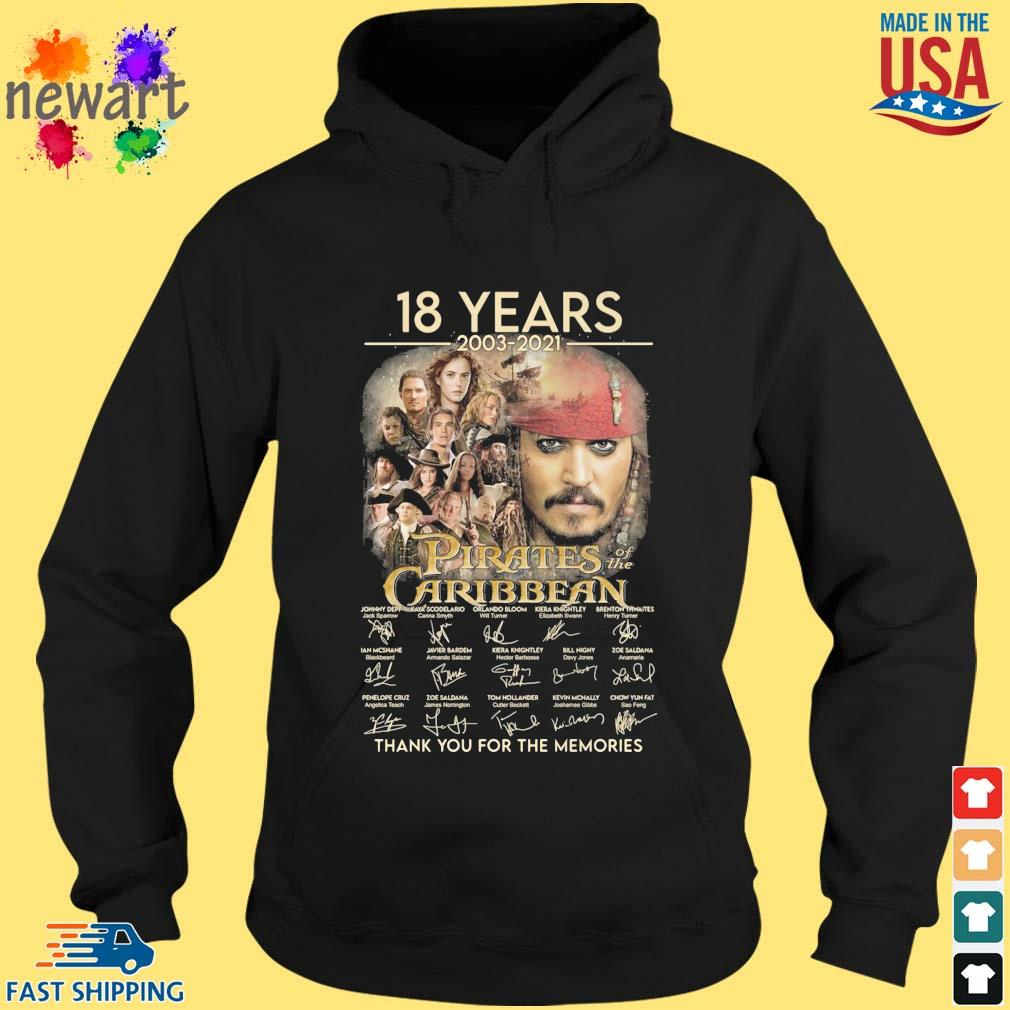 18 years 2003-2021 Pirates Caribbean thank you for the memories signatures hoodie den