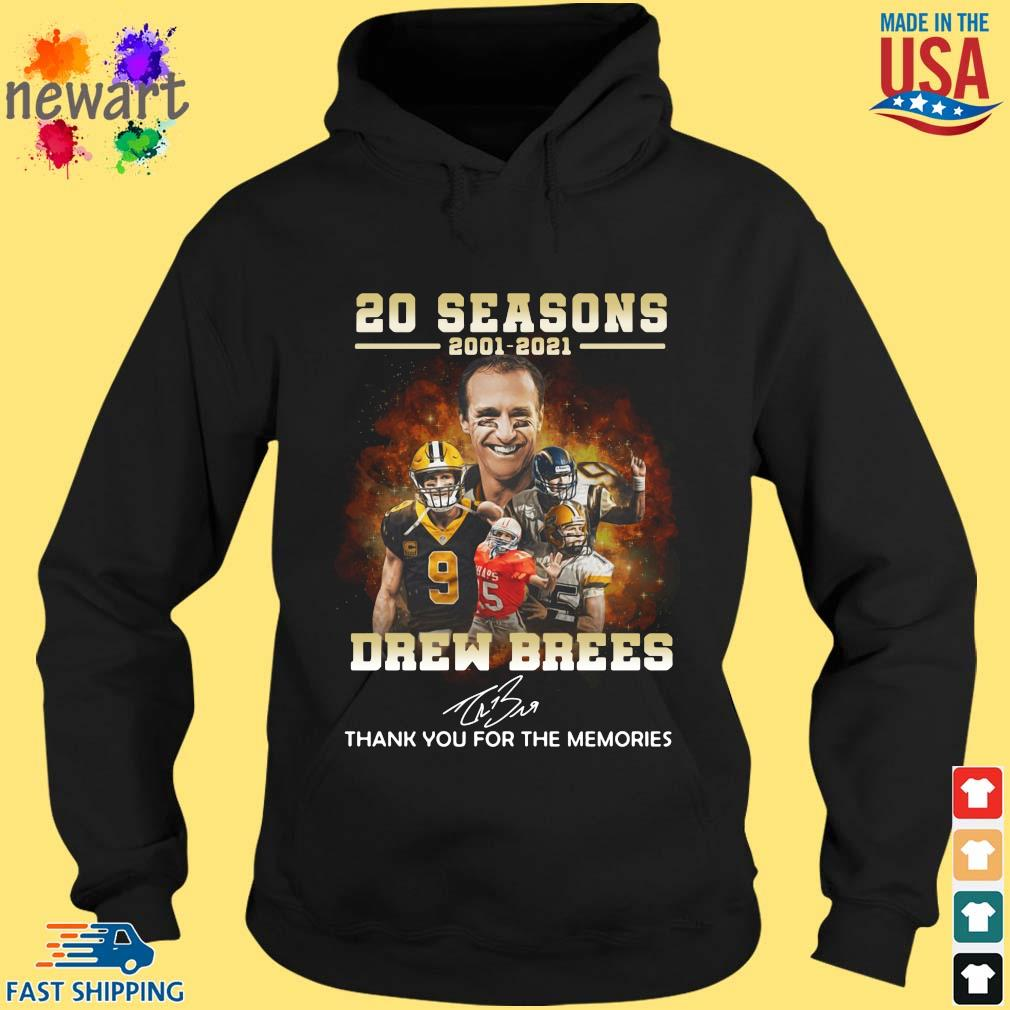 20 Seasons 2001 2021 Drew Brees Thank You For The Memories Signature Shirt hoodie den