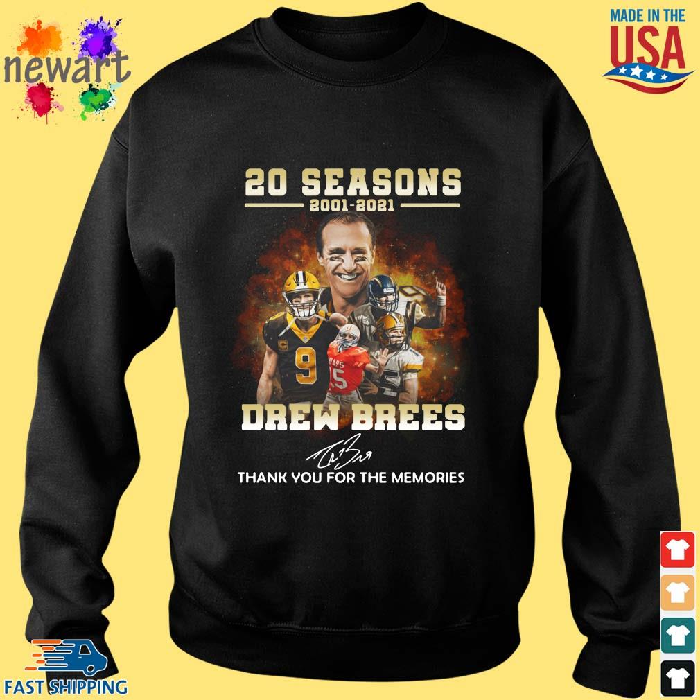 20 Seasons 2001 2021 Drew Brees Thank You For The Memories Signature Shirt Sweater den