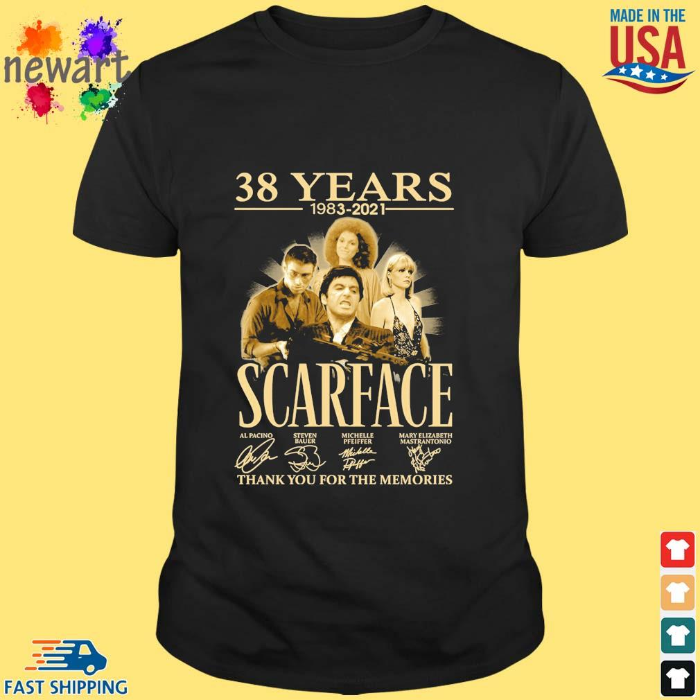 38 Years 1983 2021 Scarface Thank You For The Memories Signatures Shirt