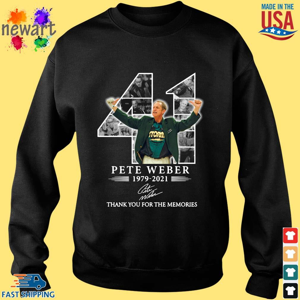 41 Pete Weber 1979-2021 thank you for the memories signature Sweater den