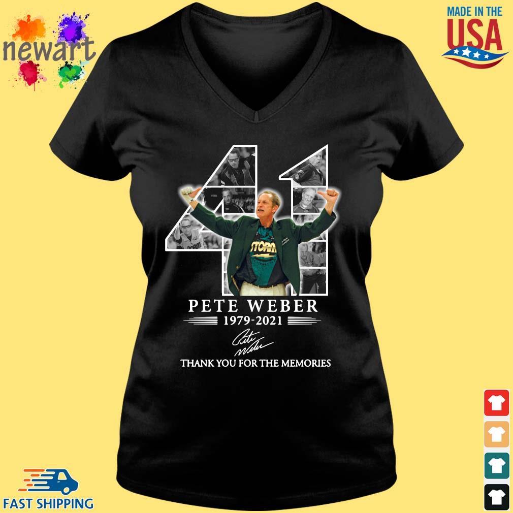 41 Pete Weber 1979-2021 thank you for the memories signature Vneck den