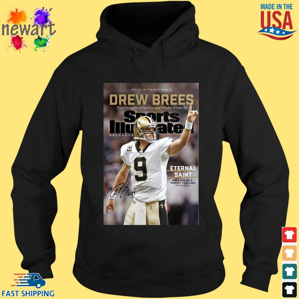 9 Drew Brees New Orleans Saints Signature Two Decades Of Stories And Photos From SI ShirtS hoodie den