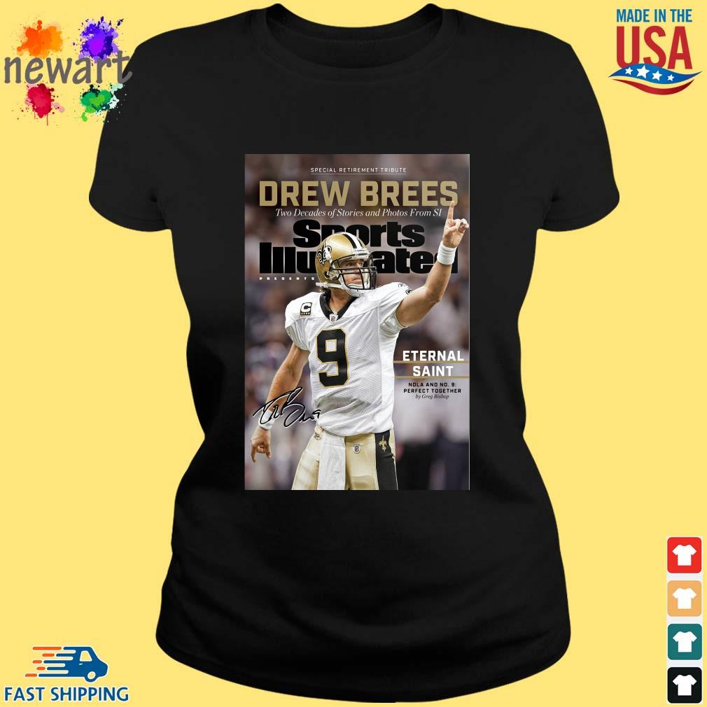 9 Drew Brees New Orleans Saints Signature Two Decades Of Stories And Photos From SI ShirtS ladies den