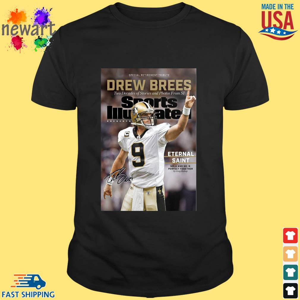 9 Drew Brees New Orleans Saints Signature Two Decades Of Stories And Photos From SI ShirtS