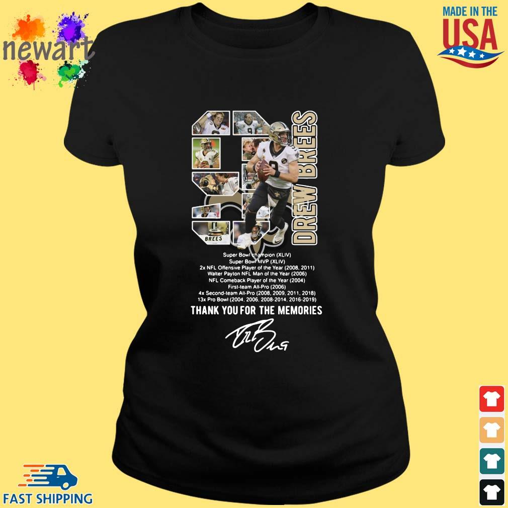 9 Drew Brees Thank You For The Memories Signature Shirt ladies den