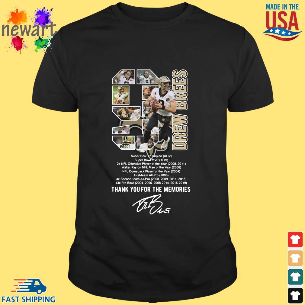 9 Drew Brees Thank You For The Memories Signature Shirt
