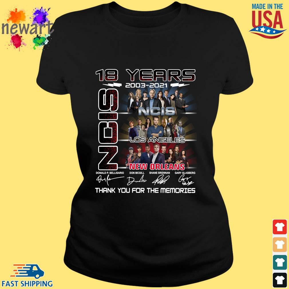 18 Years 2003 2021 Ncis Los Angeles New Orleans Thank You For The Memories Signatures Shirt ladies den