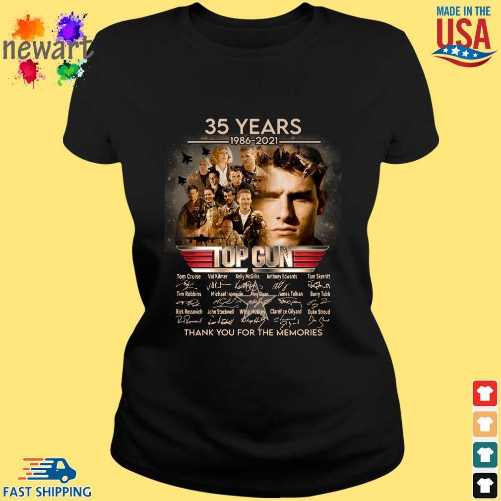 35 Years 1986 2021 Top Gun Thank You For The Memories Signatures Shirt ladies den