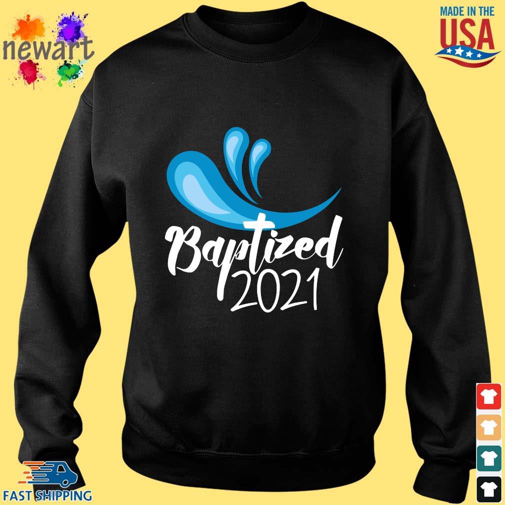 Baptized 2021 Shirt Sweater den