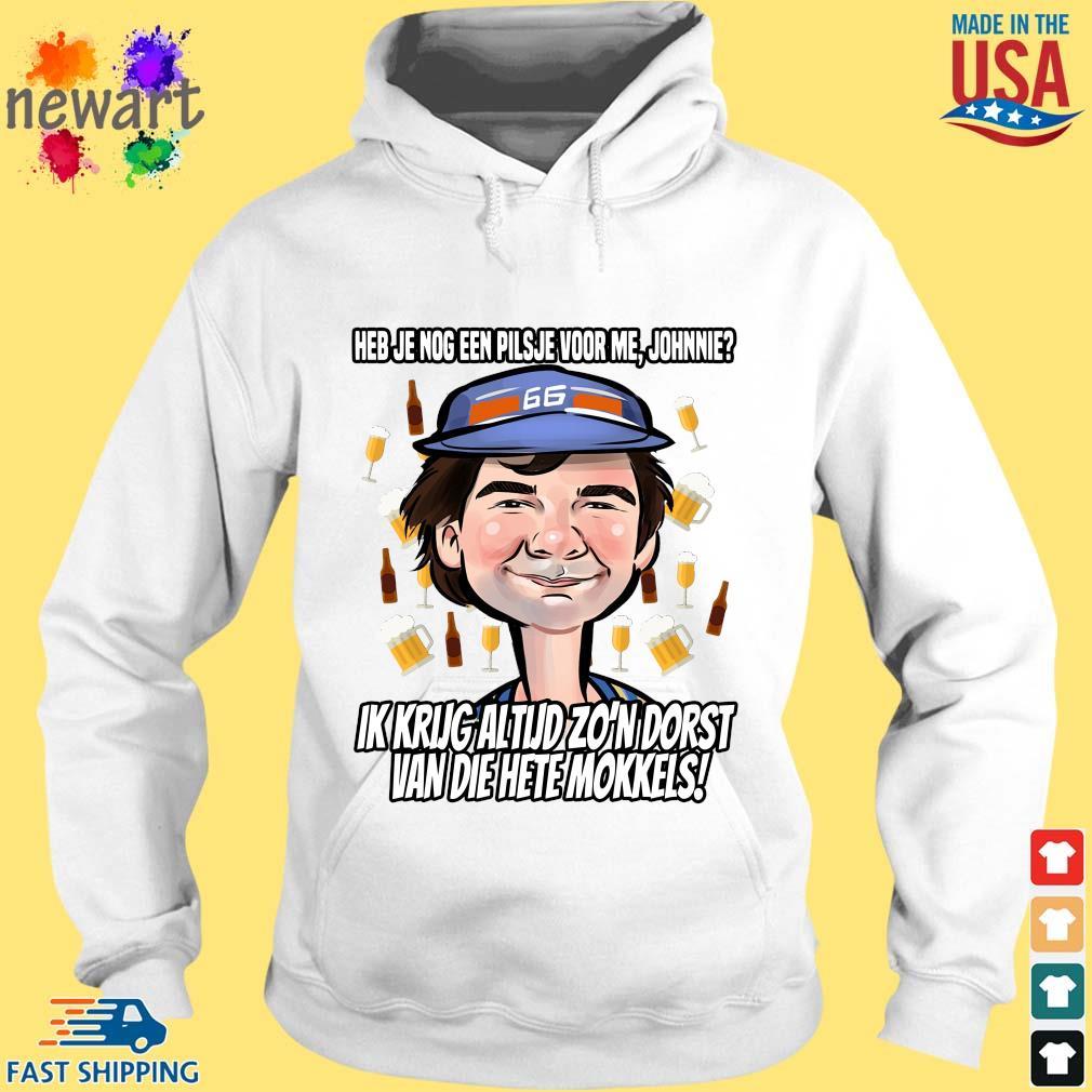 Heb je nog een pilsje voor Me Johnnie hoodie trang