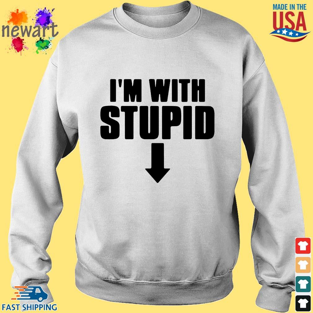 I'm With Stupid Down Shirt Sweater trang