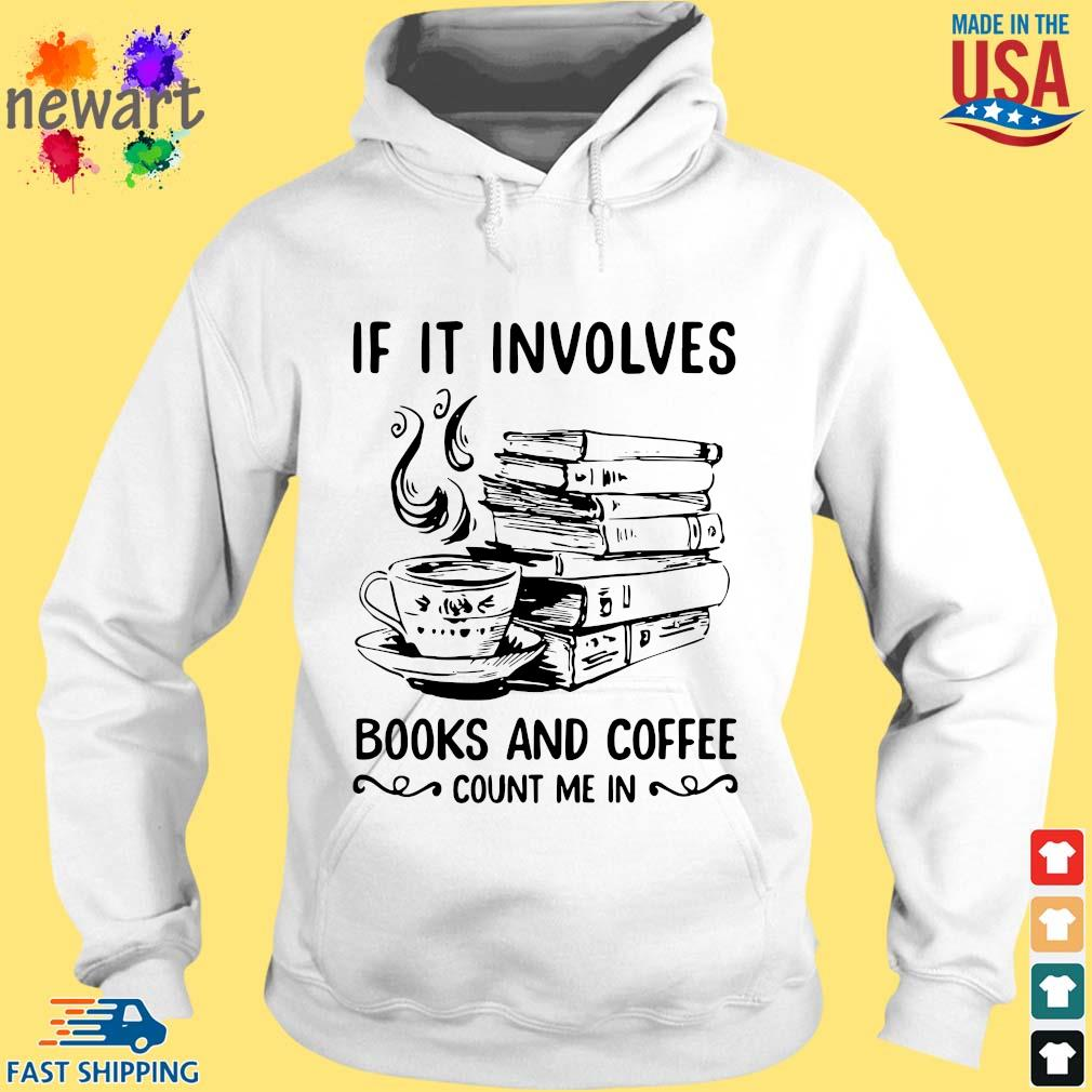 If it involves books and coffee count me in hoodie trang