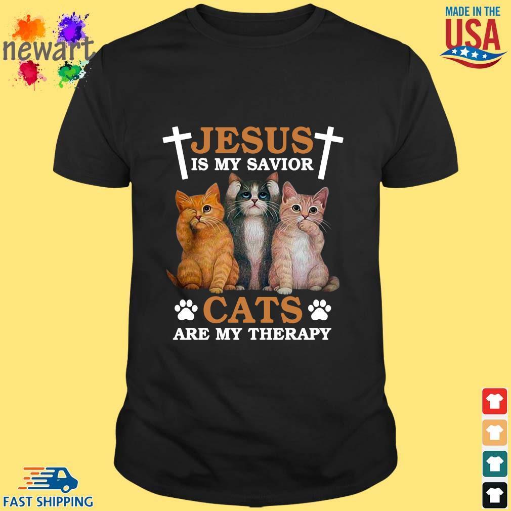 Jesus is my savior cats shirt