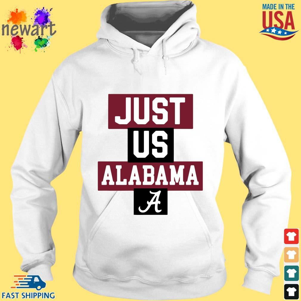 Just us Alabama Crimson Tide hoodie trang