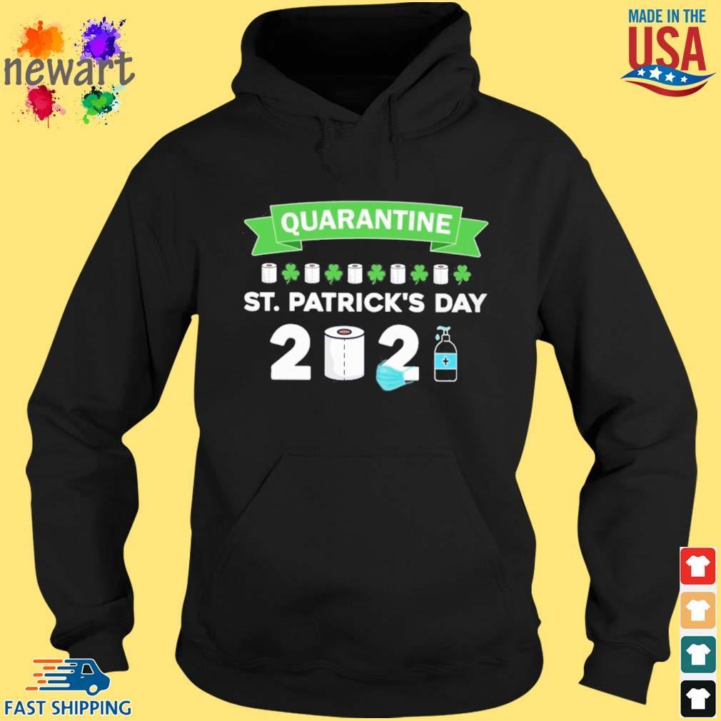 Quarantine St. Patrick's Day 2021 hoodie den