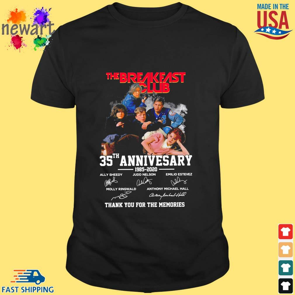 The Breakfast Club 35th anniversary 885-2020 thank you for the memories signatures shirt