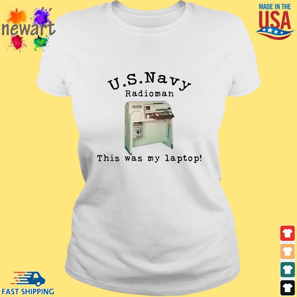 US Navy radioman this was my laptop ladies trang