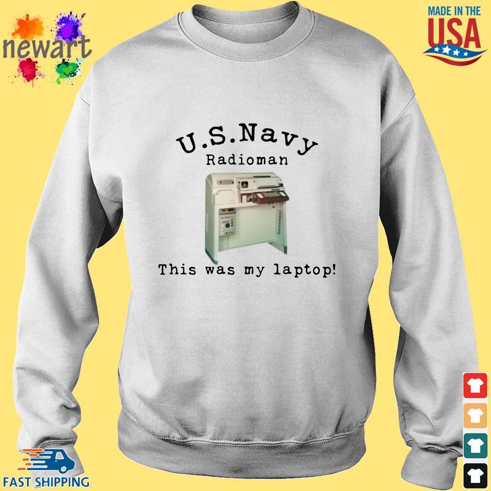 US Navy radioman this was my laptop Sweater trang