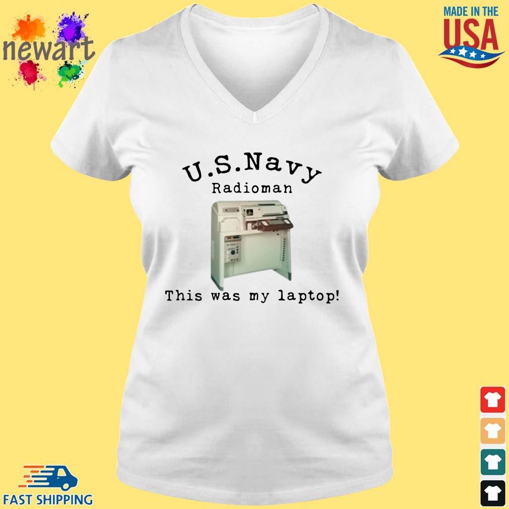 US Navy radioman this was my laptop vneck trang
