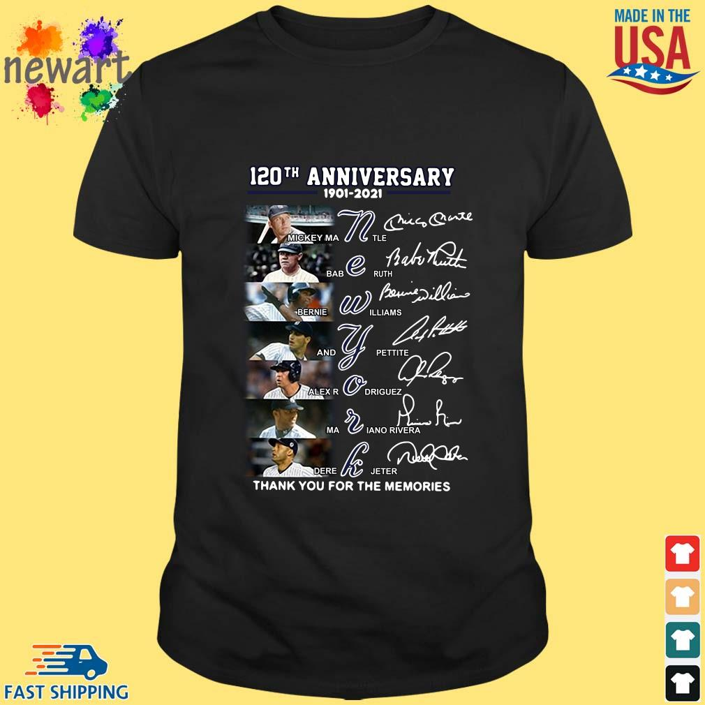 120th anniversary 1902-2021 New York thank you for the memories signatures shirt