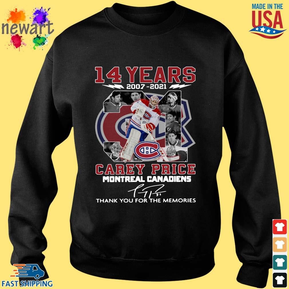 14 years 2007-2021 31 Carey Price Montreal Canadiens thank you for the memories signature Sweater den