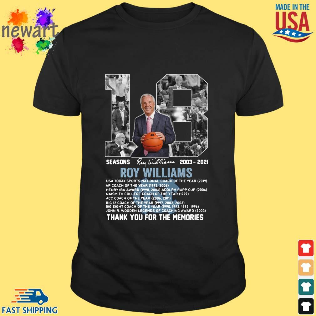18 seasons 2003-2021 Roy Williams thank you for the memories signature shirt