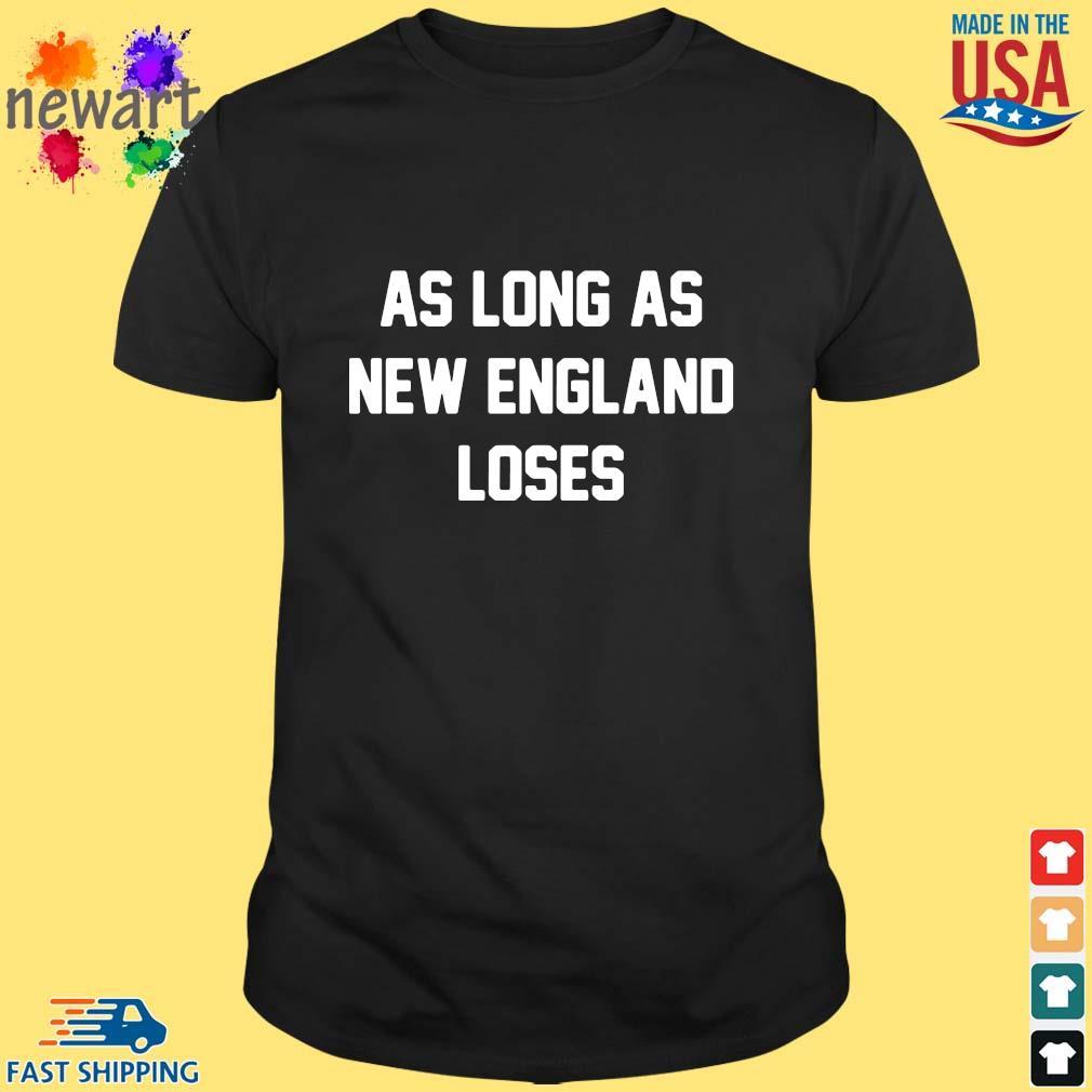 As long as new England loses shirt