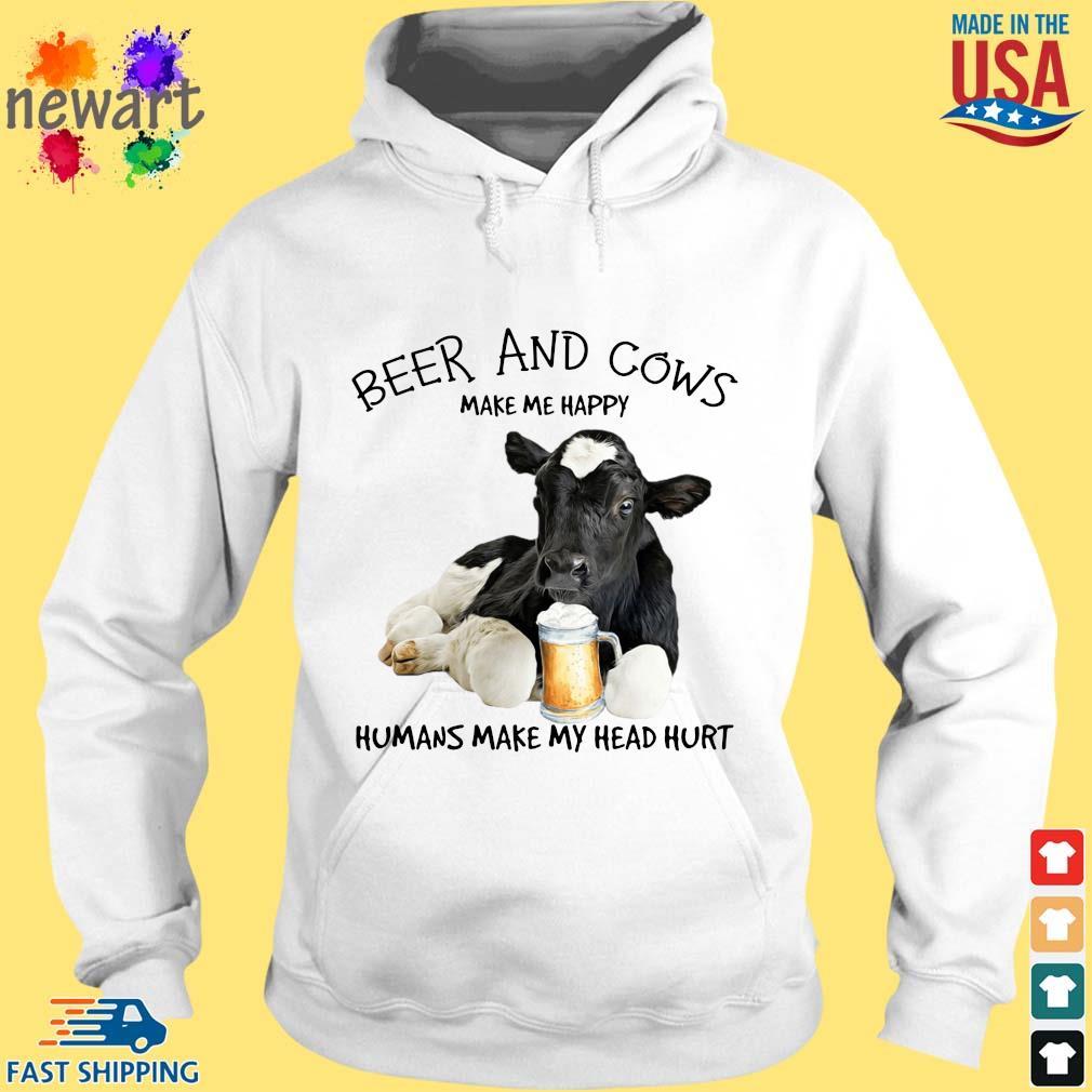Beer and cows make Me happy humans make my head hurt hoodie trang