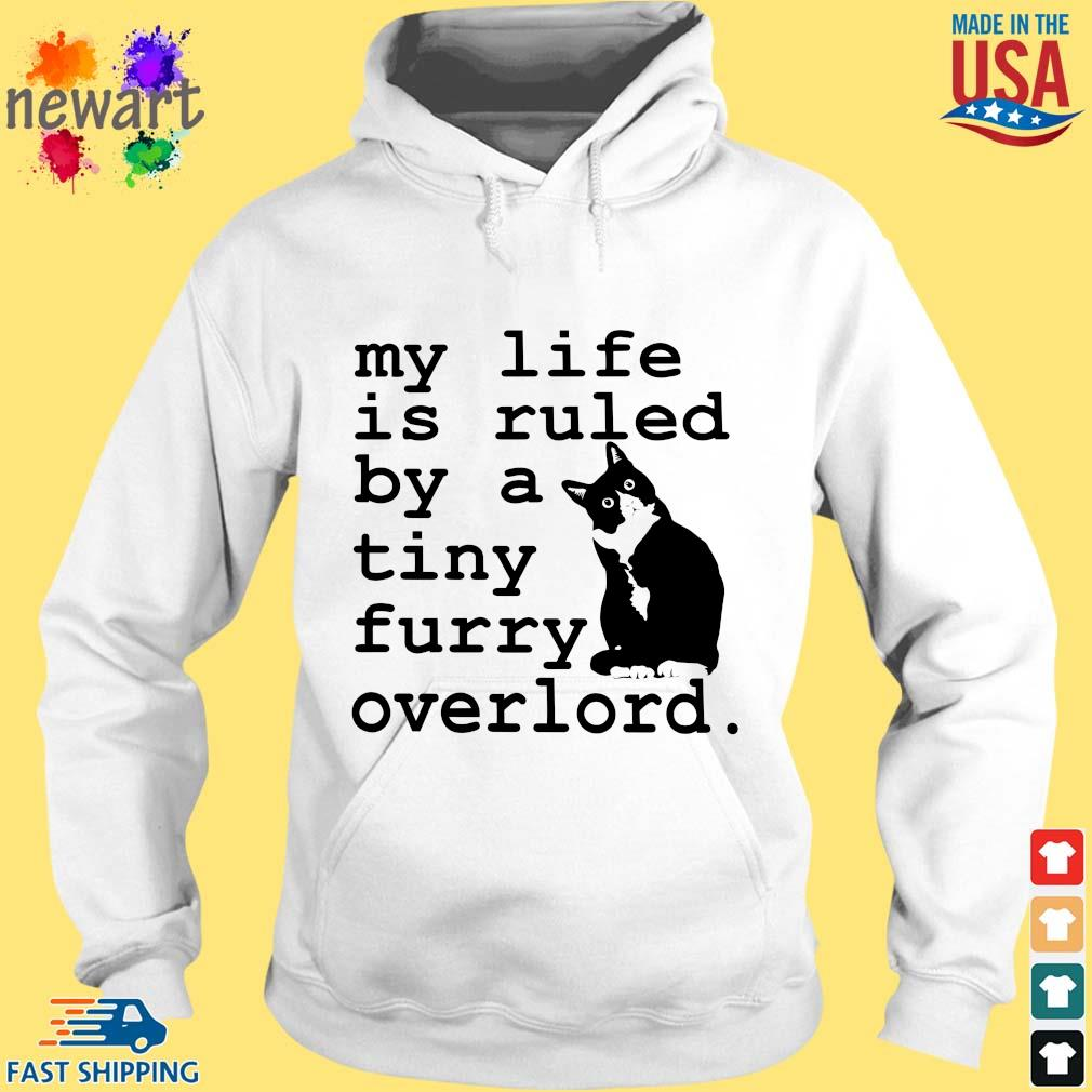 Cat my life is ruled by a tiny furry overlord hoodie trang