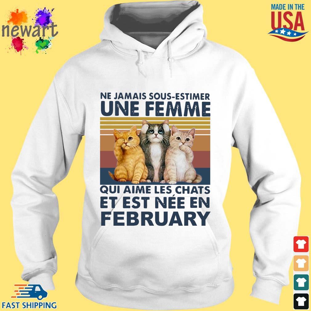 Cats Ne Jamais Dous-estimer Une Femme Et Est Nee En February Vintage Shirt hoodie trang